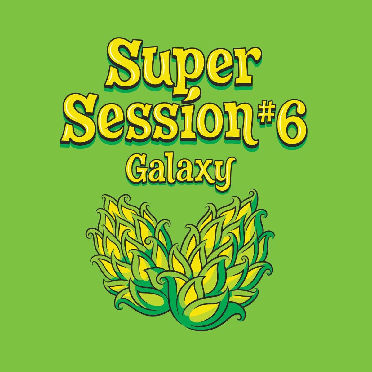 Super Session #6 - Galaxy